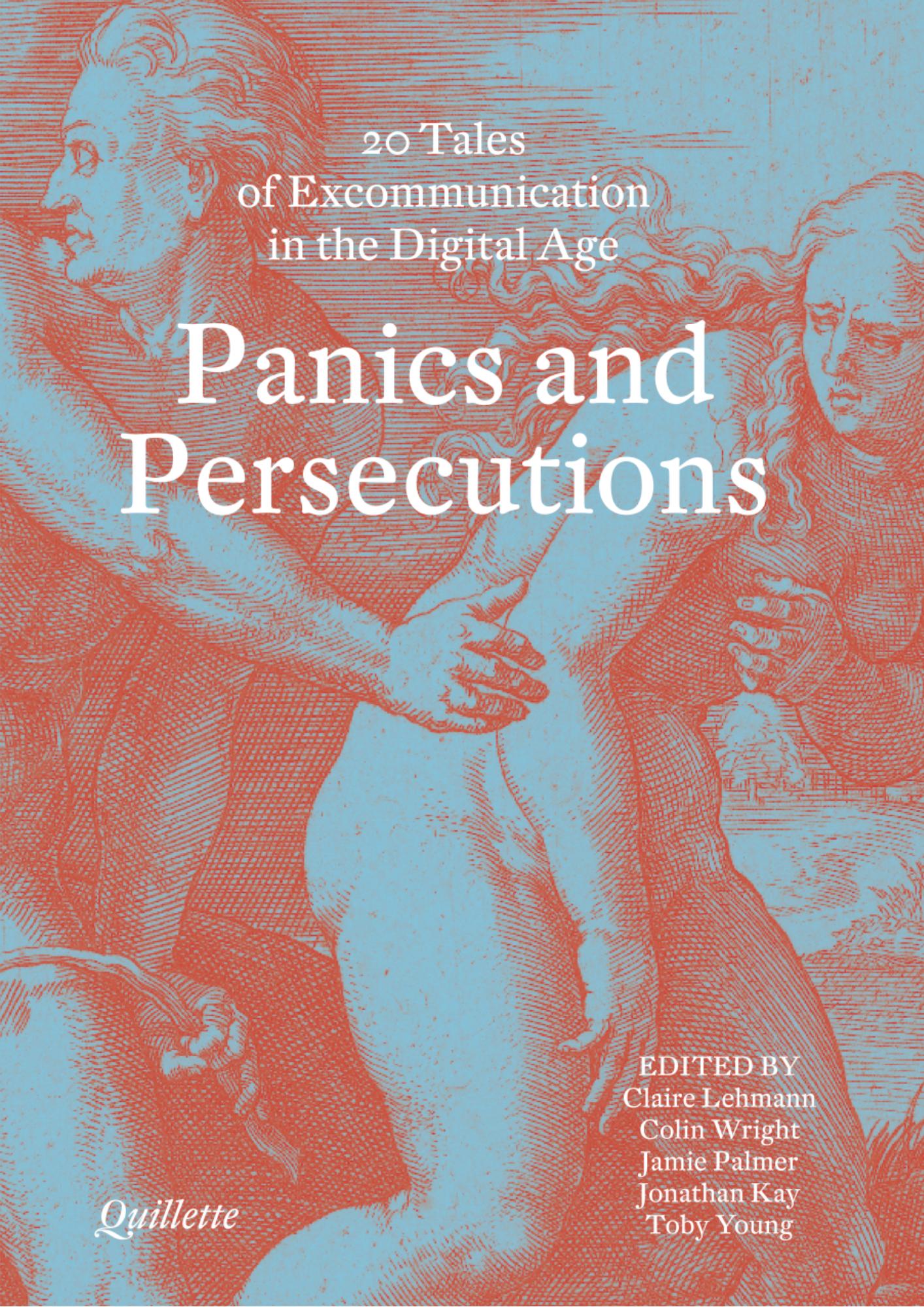 Panics and Persecutions